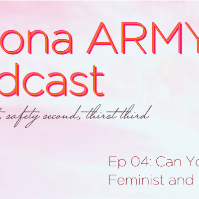 EP 04: Can You Be a Feminist and Still Like BTS?